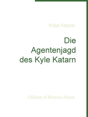 cover image of Die Agentenjagd des Kyle Katarn