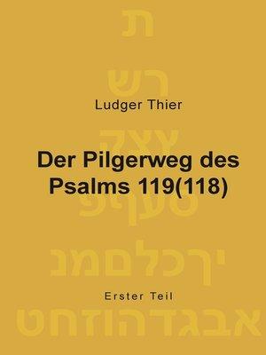 cover image of Der Pilgerweg des Psalms 119(118)