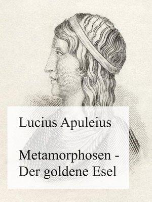 cover image of Metamorphosen--Der goldene Esel