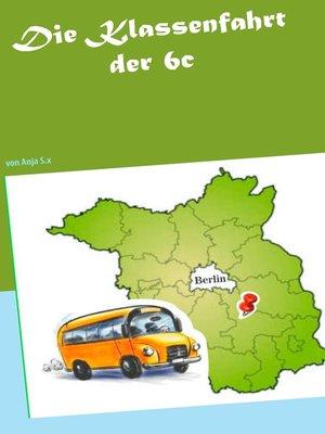 cover image of Die Klassenfahrt der 6c
