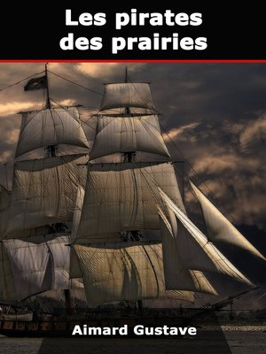 cover image of Les pirates des prairies