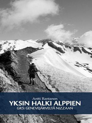 cover image of Yksin halki Alppien