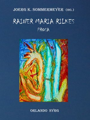 cover image of Rainer Maria Rilkes Prosa