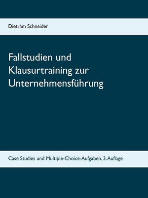 cover image of Fallstudien und Klausurtraining zur Unternehmensführung