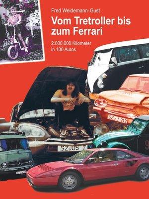 cover image of Vom Tretroller bis zum Ferrari