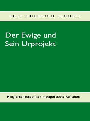 cover image of Der Ewige und Sein Urprojekt