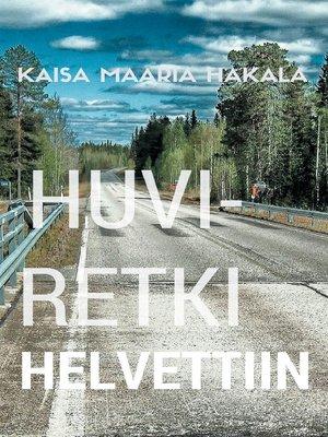 cover image of Huviretki Helvettiin