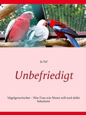 cover image of Unbefriedigt