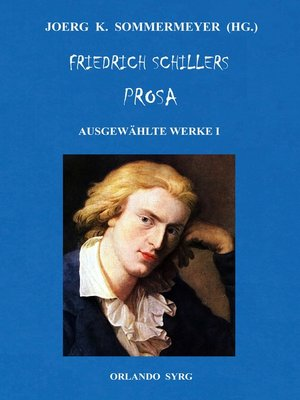 cover image of Friedrich Schillers Prosa. Ausgewählte Werke I