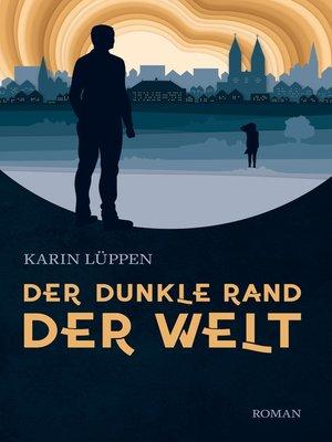 cover image of Der dunkle Rand der Welt