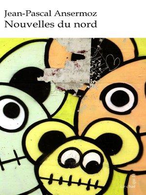 cover image of Nouvelles du nord