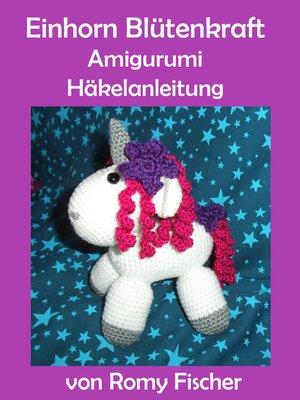 cover image of Einhorn Blütenkraft