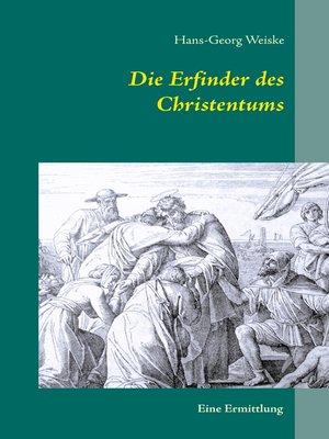 cover image of Die Erfinder des Christentums