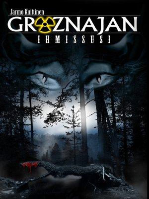 cover image of Groznajan Ihmissusi
