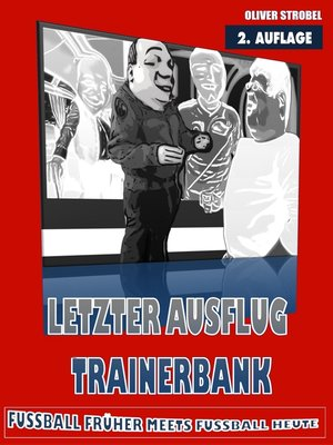 cover image of Letzter Ausflug Trainerbank
