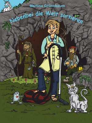 cover image of Nebenbei die Welt sortieren