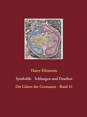 cover image of Die Symbolik der Schlangen und Drachen