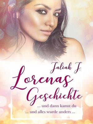 cover image of Lorenas Geschichte 1