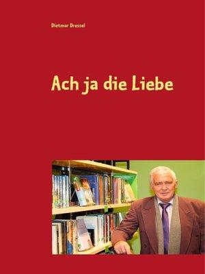 cover image of Ach ja die Liebe