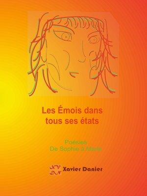 cover image of Les émois dans tous ses états