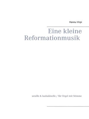 cover image of Eine kleine Reformationmusik