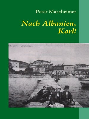 cover image of Nach Albanien, Karl!