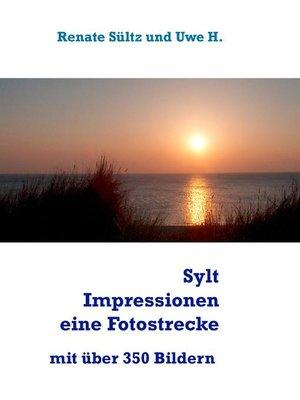 cover image of Sylt Impressionen--eine Fotostrecke rund um die Insel Sylt