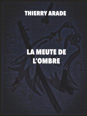 cover image of La Meute de L'Ombre