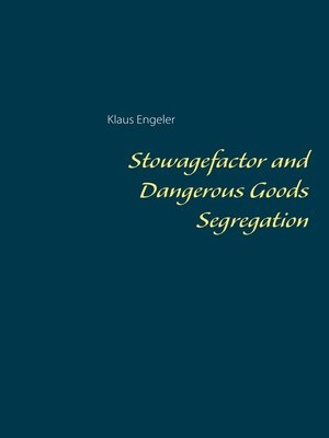 cover image of Stowagefactor and Dangerous Goods Segregation