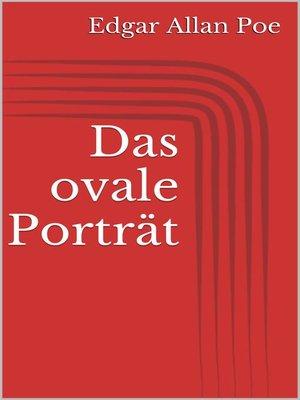 cover image of Das ovale Porträt