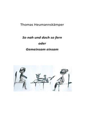 cover image of So nah und doch so fern