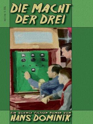 cover image of Die Macht der Drei