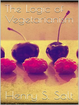 cover image of The Logic of Vegetarianism