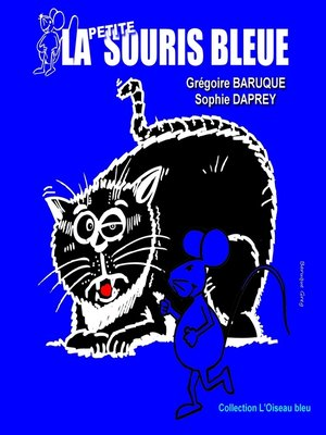 cover image of La petite souris bleue