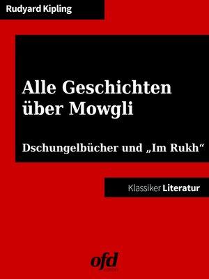 cover image of Alle Geschichten über Mowgli