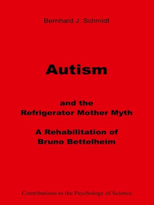 cover image of Autism and the Refrigerator Mother Myth