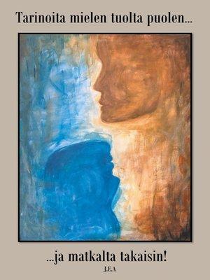 cover image of Tarinoita mielen tuolta puolen ja matkalta takaisin