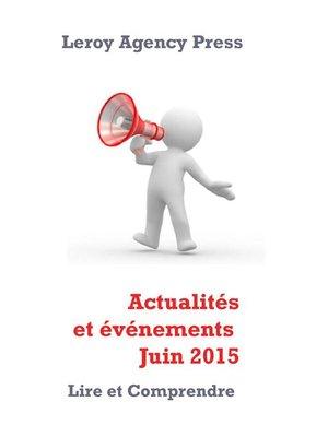 cover image of Actualités et événements Juin 2015