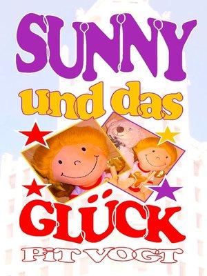 cover image of Sunny und das Glück