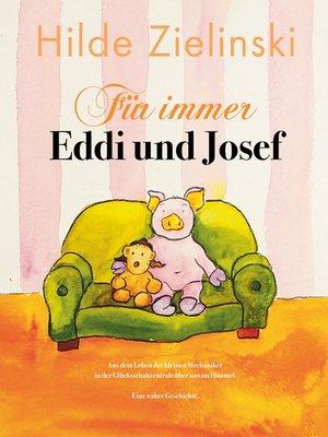 cover image of Für immer Eddi und Josef