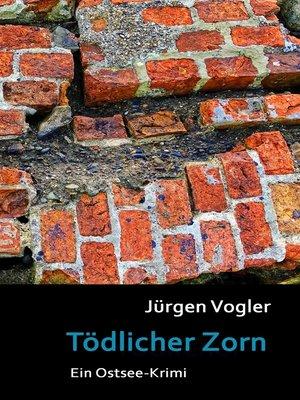 cover image of Tödlicher Zorn