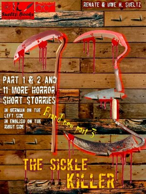 cover image of THE SICKLE KILLER ... and other horror short stories--SUELTZ BOOKS