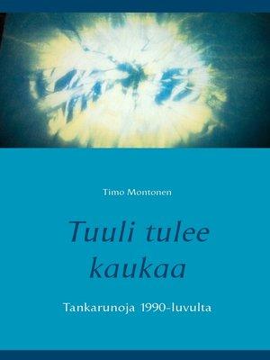 cover image of Tuuli tulee kaukaa