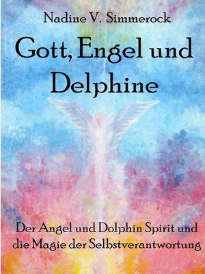 cover image of Gott, Engel und Delphine