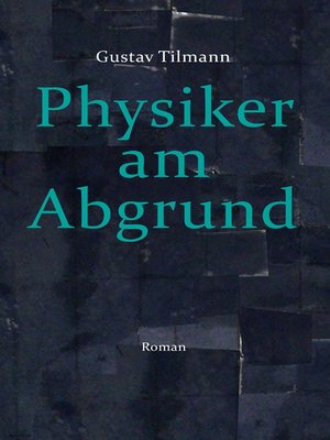 cover image of Physiker am Abgrund