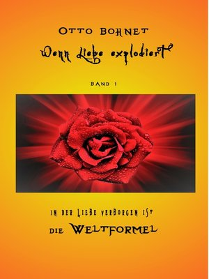 cover image of Wenn Liebe explodiert, Band 1