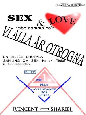 cover image of Sex & Love--Inte samma sak