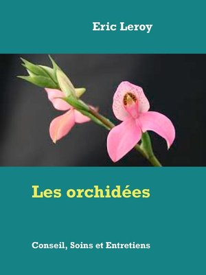 cover image of Les orchidées