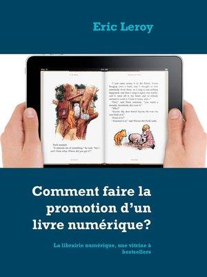 cover image of Comment faire la promotion d'un livre numérique?