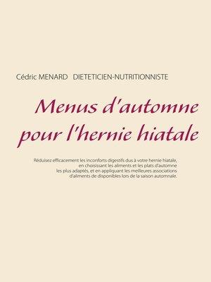 cover image of Menus d'automne pour l'hernie hiatale